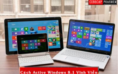 Hướng Dẫn Cách Active Windows 8.1 Vĩnh Viễn