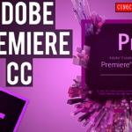 Hướng dẫn download adobe premiere full crack chi tiết